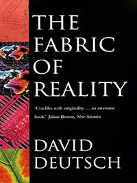 David_Deutsch__The_Fabric_of_Reality